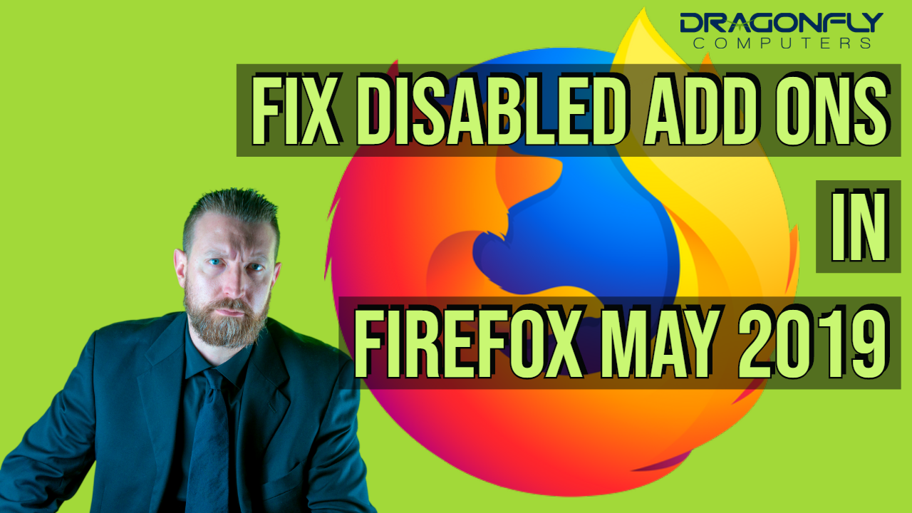graphic with text fix disabled add on in firefox may 2019 and firefox logo